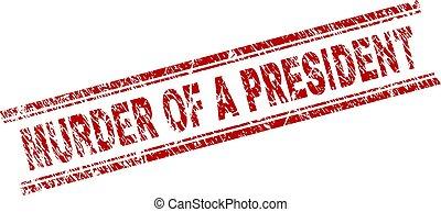arranhado, assassinato, selo, selo, textured, presidente