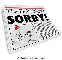 arrepentido, palabra, título del periódico, disculpa, mal,...