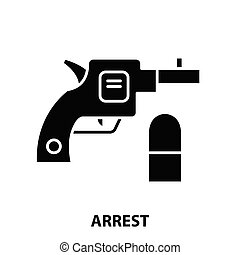 arrest icon, black vector sign with editable strokes, concept illustration