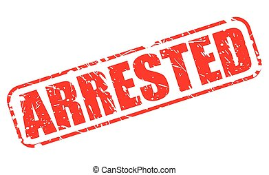 ARRESTED red stamp text on white