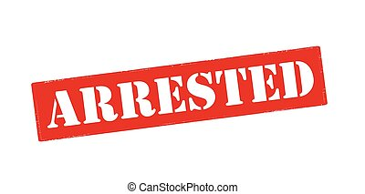Rubber stamp with word arrested inside, vector illustration