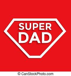 arrière-plan., salutation, papa, vecteur, super, design., -, jour, carte, père