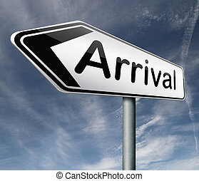 arrival sign post arriving flight schedule arrival button