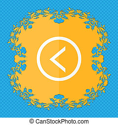 Arrow left, Way out . Floral flat design on a blue abstract background with place for your text.