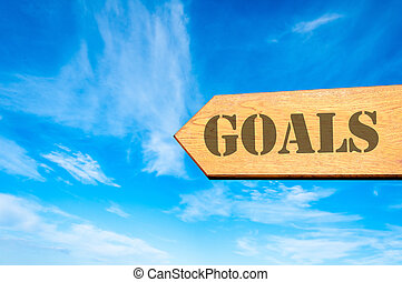 Arrow sign with Goals message