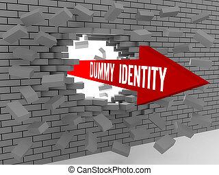 Arrow with words Dummy Identity