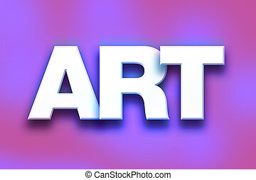 Art Concept Colorful Word Art