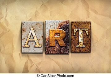 Art Concept Rusted Metal Type