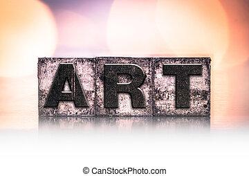 Art Concept Vintage Letterpress Type