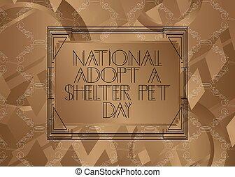 Art Deco National Adopt a Shelter Pet Day (April 30)
