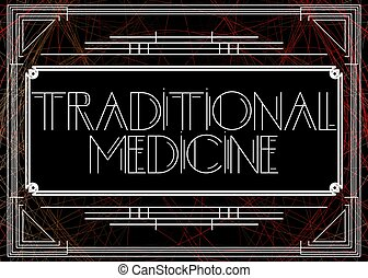 Art Deco Traditional Medicine text. Decorative greeting card, sign with vintage letters.