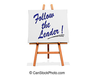 "Art Easel Follow the Leader cliche - Art Easel with ""Follow..."