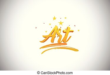 Art Golden Yellow Word Text with Handwritten Gold Vibrant Colors Vector Illustration.
