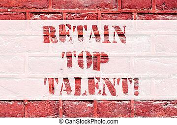 art, mur, photo, wall., graffiti, sien, sommet, écriture, écrit, appeler, texte, conceptuel, brique, capacité, business, projection, motivation, main, organisation, talent., aimer, employés, garder, retenir