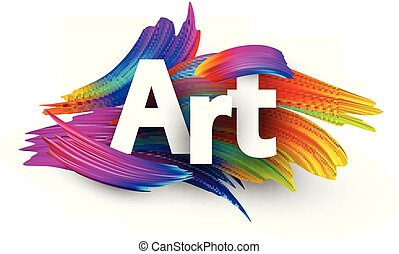 Art paper poster with colorful brush strokes. - Art poster...