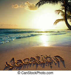 Art Summer vacation concept--vacation text on a sandy ocean ...
