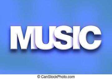 arte, concepto, palabra, colorido, música