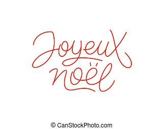 arte, tipografía, calligraphic, joyeux, noel, línea
