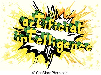 Artificial Intelligence - Comic book style word on abstract ...