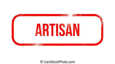 Artisan - red grunge rubber, stamp