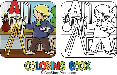 Artist coloring book. Profession ABC. Alphabet A - Coloring...