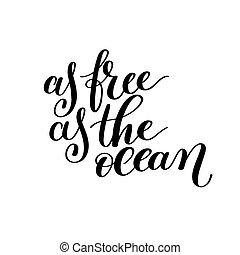 As Free as the Ocean Vector Text Phrase Image