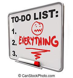 asciutto, fare elenco, stress, ha lavorato troppo, tutto,...