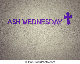Ash Wednesday, Lent Season and Holy Week concept - Ash ...