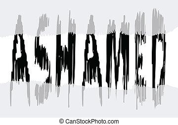 Ashamed - The word ASHAMED hiding beneath a semi transparent...