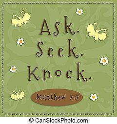 Ask, Seek, Knock sign from Matthew 7:7.