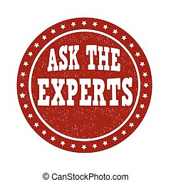 Ask the experts grunge rubber stamp on white background, vector illustration