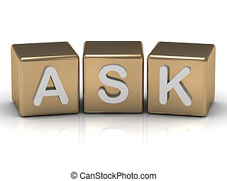 Ask the inscription on the gold cubes on a white background