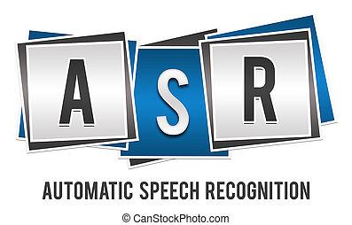 ASR - Automatic Speech Recognition Blue Grey Blocks - ASR -...