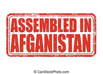 Assembled in Afganistan stamp - Assembled in Afganistan...