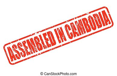 ASSEMBLED IN CAMBODIA red stamp text