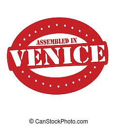 Assembled in Venice