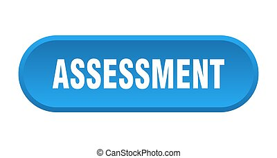 assessment button. rounded sign on white background - ...