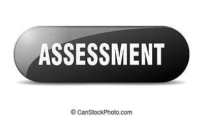 assessment button. sticker. banner. rounded glass sign - ...