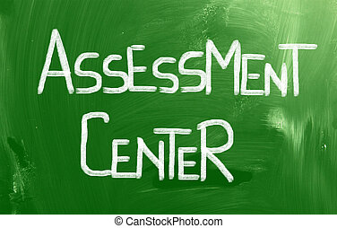 Assessment Center Concept