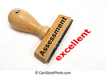 assessment excellent - rubber stamp marked with assessment...