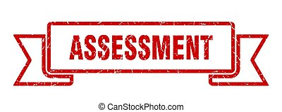 assessment ribbon. assessment grunge band sign. assessment ...