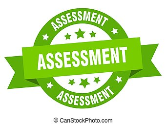 assessment round ribbon isolated label. assessment sign