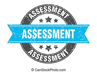 assessment round stamp with ribbon. label sign - assessment ...