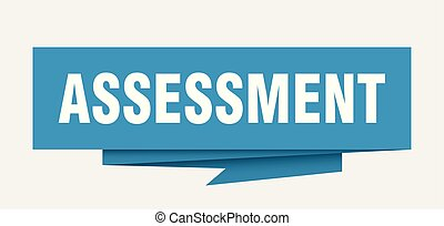 assessment sign. assessment paper origami speech bubble. ...