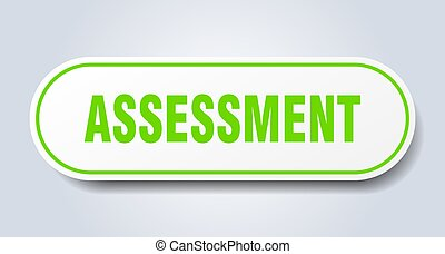 assessment sign. rounded isolated button. white sticker - ...
