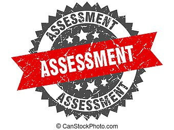 assessment stamp. grunge round sign with ribbon - assessment...