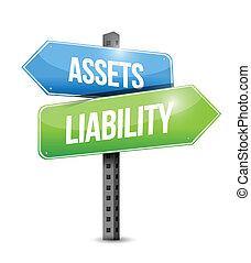 assets liability road sign illustration design over a white...