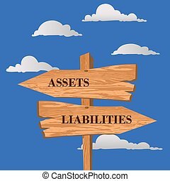 Assets or liabilities street sign, choice concept, vector illustration