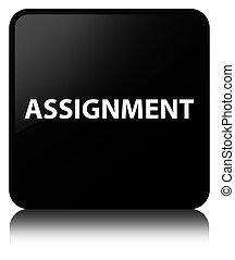 Assignment black square button