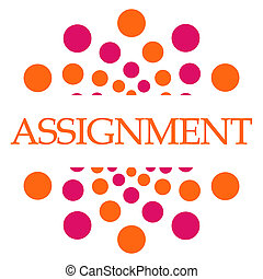 Assignment Pink Orange Dots Square - Assignment text written...